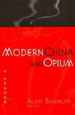 MODERN CHINA AND OPIUM NEW PAPERBACK BOOK