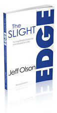 The Slight Edge (Revised Edition): Turning Simple Disciplines Into Massive...