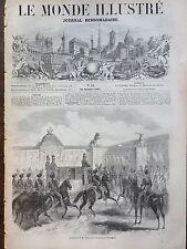 LE MONDE ILLUSTRE 1857 N 26 ARRIVEE DE L' EMPEREUR NAPOLEON III à STUTTGARD