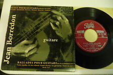 JEAN BORREDON GUITARE 45T SUITE POUR GUITARE ROBERT DE VISEE. PATHE FRENCH.