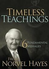 Timeless Teachings : 6 Fundamental Messages from Norvel Hayes by Norvel Hayes...