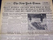 1946 MARCH 13 NEW YORK TIMES - HEAVY RUSSIAN COLUMNS MOVE WEST IN IRAN - NT 879