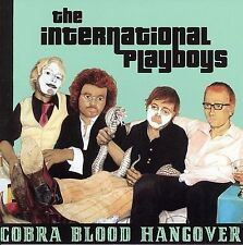 Cobra Blood Hangover 2006 by International Playboys