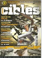 "CIBLES N°457 TUER YAMAMOTO / S&W 351 PD AIRLITE EN 22 MAGNUM /""DUEL CONTINENTAL"""