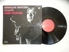 """LP GERMAINE MONTERO """"Chante mere courage"""" LE CHANT DU MONDE LDX 74 340 FR §"""