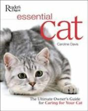 Essential Cat : The Ultimate Owner's Guide for Caring for Your Cat by Caroline …