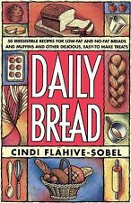 Daily Bread : More Than 50 Irresistible Recipes for Low-Fat and Non-Fat...