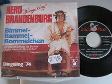 """7"""" SINGLE - Nero BRANDENBURG - Bimmel-Bammel-Bommelche - TOP- KULT aus den 70ger"""