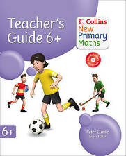 Collins New Primary Maths - Year 6+ Teachers Guide, Clarke, Peter, Good, Loose L