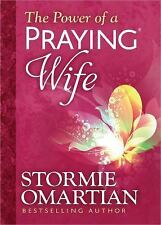 The Power of a Praying Wife Deluxe Edition by Omartian, Stormie