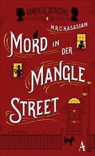 Mord in der Mangle Street von M.R.C. Kasasian