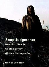 Snap Judgments: New Positions in Contemporary African Photography-ExLibrary