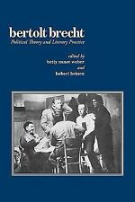Bertolt Brecht : Political Theory and Literary Practice (2010, Paperback)