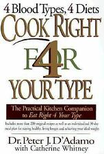 Cook Right 4 Your Type (Kitchen companion to Eat Right 4 Your Type) Hardcover