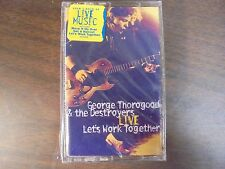 "NEW SEALED ""George Thorogood & The Destroyers"" LIVE Cassette Tape (G)"
