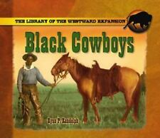 Black Cowboys (Library of Westward Expansion)-ExLibrary