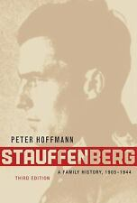 Stauffenberg : A Family History, 1905-1944 by Peter Hoffmann (2008, Paperback)