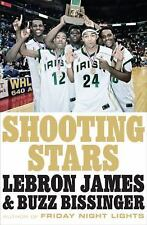 Shooting Stars by LeBron James and Buzz Bissinger (2009, Hardcover)