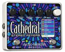 Electro-Harmonix Cathedral Deluxe Stereo Reverb - free shipping