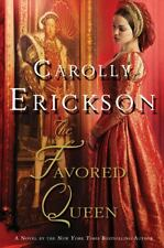 The Favored Queen: A Novel of Henry VIII's Third Wife-ExLibrary