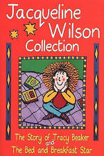 The Jacqueline Wilson Collection:  Story of Tracy Beaker ,  Bed and Breakfast...