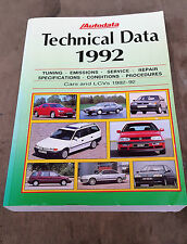 Autodata Technical data service manual, covers 82-92 specs etc.