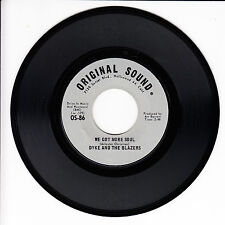 DYKE AND THE BLAZERS We Got More Soul M- 45 RPM