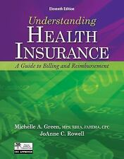 Understanding Health Insurance: A Guide to Billing and Reimbursement-ExLibrary