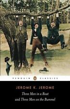 Three Men in a Boat and Three Men on the Bummel by Jerome K. Jerome (2000,...