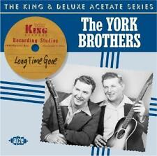Long Time Gone: The King & Deluxe Acetate Series von York Brothers (2006)