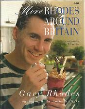More Rhodes Around Britain Gary Rhodes hardcover 1995 Recipes Cookbook