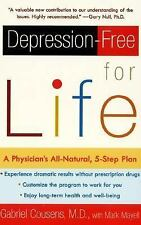 Depression-Free for Life : A Physician's All-Natural, 5-Step Plan by Gabriel ...