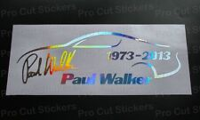 Paul Walker RIP Memorial Tribute Charity Custom Hologram Rainbow Chrome Sticker