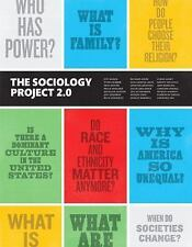 The Sociology Project 2.0 by Lynne Haney, Richard Arum, Jeff Manza and NYU...