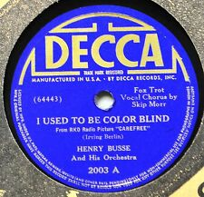 Henry Busse I Used to Be Color Blind 78 Decca 2003 Vocadance The Night is Filled