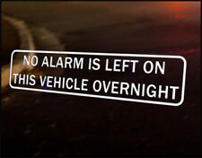 NO ALARM OVERNIGHT Car Decal Vinyl Vehicle Bumper Sticker JDM Funny Van Tools