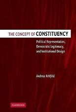The Concept of Constituency : Political Representation, Democratic...