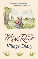 Village Diary by Miss Read (Paperback, 2006)