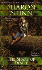 Sharon Shinn  The Shape Of Desire   Shifting Circle   Urban Fantasy   Pbk NEW