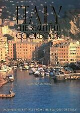 Italy, The Beautiful Cookbook: Authentic Recipes from the Regions of Italy
