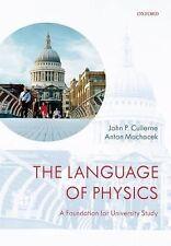 The Language of Physics: A Foundation for University Study, Machacek, Anton, Cul