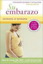 Su Embarazo Semana a Semana by Judith Schuler and Glade B. Curtis (2013,...