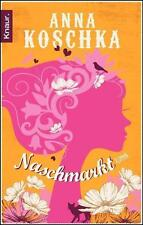 Naschmarkt von Anna Koschka (2012, Taschenbuch)