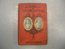 The Girl And The Guardsman Alexander Black 1st Edition 1900 Illustrated