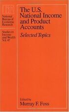 The U.S. National Income and Product Accounts: Selected Topics (National Bureau