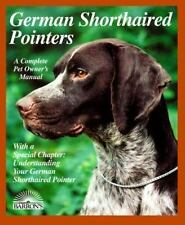 German Shorthaired Pointer (Barron's Complete Pet Owner's Manuals)