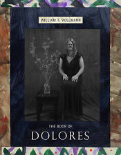 Book Of Dolores, The,William T. Vollmann,New Book mon0000055243