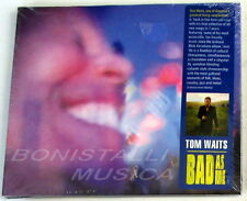 TOM WAITS - BAD AS ME - CD Sigillato