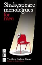 Shakespeare Monologues for Men: The Good Audition Guides