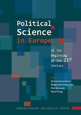 NEW - Political Science in Europe at the Beginning of the 21st Century